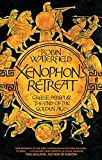 Waterfield, Robin: Xenophon's Retreat: Greece, Persia and the End of the Golden Age