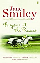 A Year at the Races: Reflections on Horses,…