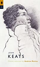 John Keats: Poems Selected by Andrew Motion…