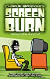 Brooker, Charlie: Screen Burn