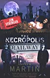 Martin, Andrew: The Necropolis Railway (Jim Stringer Mystery)
