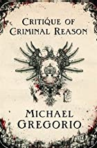 Critique of Criminal Reason by Michael…