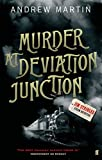 ANDREW MARTIN: Murder at Deviation Junction (Jim Stringer Steam Detective)