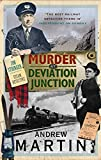 Martin, Andrew: Murder at Deviation Junction (Jim Stringer Mystery)