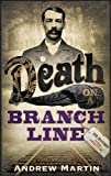 Martin, Andrew: Death on a Branch Line