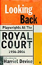 Looking Back: Playwrights at the Royal…
