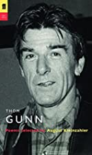 Thom Gunn: Poems Selected by August…