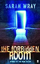 The Forbidden Room by Sarah Wray