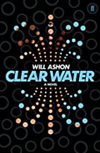 Clear Water by Will Ashon