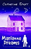 Storr, Catherine: Marianne Dreams