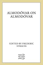 Almodovar on Almodovar by Pedro Almodóvar