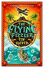 The Flying Fizzler (A Shipley Manor…