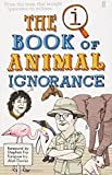 John Lloyd: QI: The Book of Animal Ignorance
