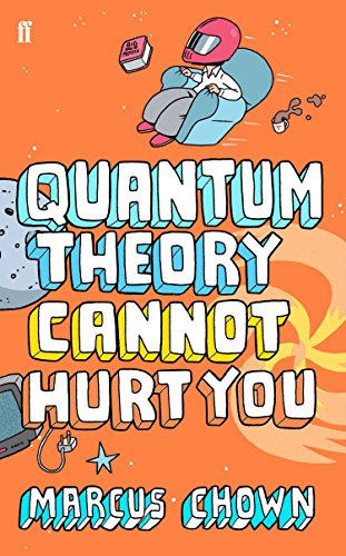 Cover of Quantum Theory Cannot Hurt You by Marcus Chown
