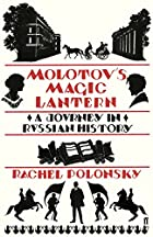 Molotov's Magic Lantern: A Journey in…