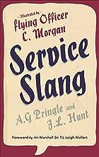 Service Slang by J. L. Hunt