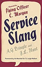 Service Slang by J. L. Hunt