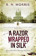 A Razor Wrapped in Silk by R. N. Morris