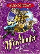 Mousebeard's Revenge (Mousehunter Trilogy)…
