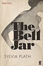 The Bell Jar (Faber Firsts) by Sylvia Plath