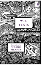 W. B. Yeats: Poems Selected by Seamus Heaney…