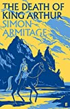 Armitage, Simon: Death of King Arthur