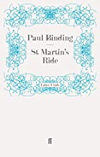 St. Martin's Ride by Paul Binding