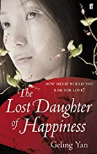 Lost Daughter of Happiness by Geling Yan