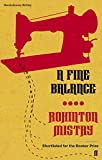 ROHINTON MISTRY: A FINE BALANCE (REVOLUTIONARY WRITING)