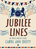 Jubilee Lines: 60 Poets For 60 Years by…