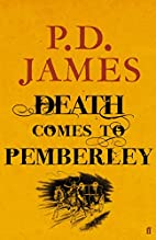 Death comes to Pemberley by Phyllis Dorothy…