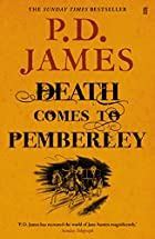 Death Comes to Pemberley by Baroness P. D.…