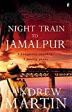 Martin, Andrew: Night Train to Jamalpur