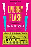 Simon Reynolds: Energy Flash