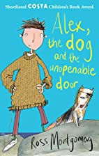Alex, the Dog and the Unopenable Door by…