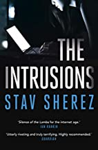 The Intrusions (Carrigan & Miller) by Stav…