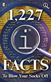 Lloyd, John: 1,227 QI Facts to Blow Your Socks Off