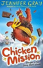 Chicken Mission: Danger in the Deep Dark…