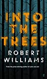 Williams, Robert: Into the Trees