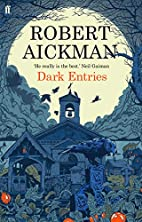 Dark Entries by Robert Aickman