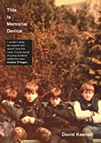 This Is Memorial Device by David Keenan