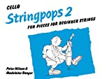 Wilson, Peter: Stringpops 2: Fun Pieces for Absolute Beginners (Cello) (Instrumental Part)