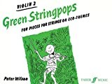 Wilson, Peter: Green Stringpops : Fun Pieces for Strings on Eco-Themes (Violin 2 Part) (Instrumental Part) (Faber Edition: Stringpops)