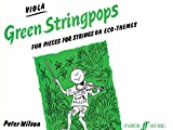 Wilson, Peter: Green Stringpops : Fun Pieces for Strings on Eco-Themes (Viola Part) (Instrumental Part) (Faber Edition: Stringpops)