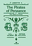 Sullivan, Arthur: The Pirates of Penzance: (Libretto)