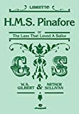 Sullivan, Arthur: H.M.S Pinafore (libretto): Mixed Voices & Accompaniment