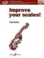 Improve Your Scales! Violin Grade 5 NEW…