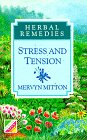 Stress and Tension (Herbal Remedies) by…