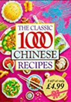 Classic 1000 Chinese Recipes by Wendy Hobson