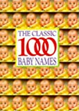 [???]: The Classic 1000 Baby Names